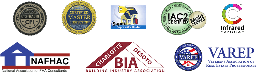 Home Inspector Certification Logos incl InterNachi, NAFHAC, Certified Master Inspector, Veterans Association of Real Estate Professionals, Charlotte Desoto Building Industry Association