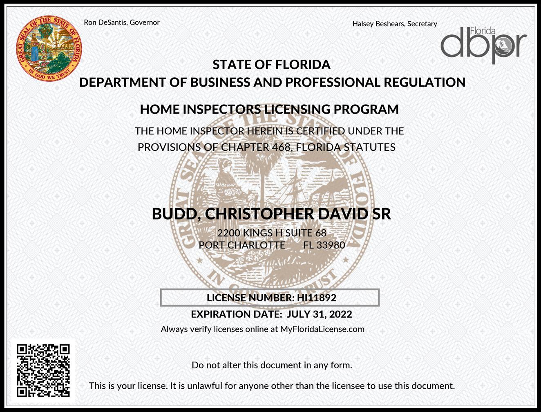 Christopher Budd Home Inspectors License HI11892 Expiration Date: July 31, 2022